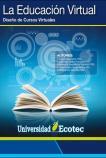 Educación virtual. Diseño de cursos virtuales