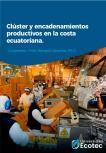 Clúster y encadenamientos productivos en la costa ecuatoriana