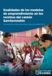 Realidades de los modelos de emprendimientos en los recintos del Cantón Samborondón