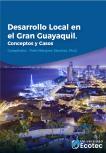 Desarrollo local en el Gran Guayaquil