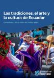 tradiciones el arte y la cultura de Ecuador