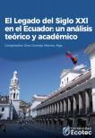 legado del siglo XXI en el Ecuador